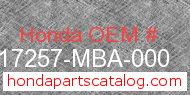 Honda 17257-MBA-000 genuine part number image