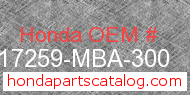 Honda 17259-MBA-300 genuine part number image