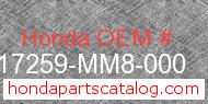 Honda 17259-MM8-000 genuine part number image