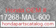 Honda 17268-MAL-600 genuine part number image