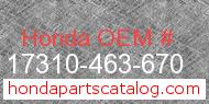 Honda 17310-463-670 genuine part number image