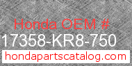 Honda 17358-KR8-750 genuine part number image