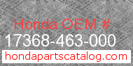 Honda 17368-463-000 genuine part number image