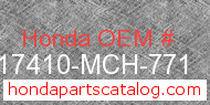 Honda 17410-MCH-771 genuine part number image