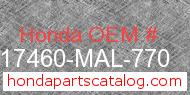 Honda 17460-MAL-770 genuine part number image