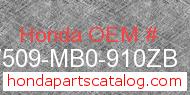 Honda 17509-MB0-910ZB genuine part number image