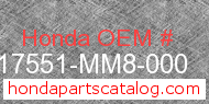 Honda 17551-MM8-000 genuine part number image
