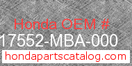 Honda 17552-MBA-000 genuine part number image
