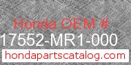Honda 17552-MR1-000 genuine part number image