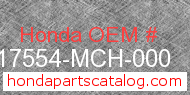 Honda 17554-MCH-000 genuine part number image