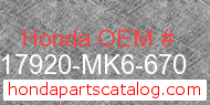 Honda 17920-MK6-670 genuine part number image