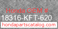 Honda 18316-KFT-620 genuine part number image