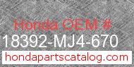 Honda 18392-MJ4-670 genuine part number image