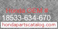 Honda 18533-634-670 genuine part number image