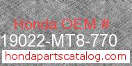 Honda 19022-MT8-770 genuine part number image