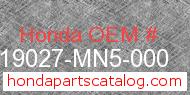 Honda 19027-MN5-000 genuine part number image