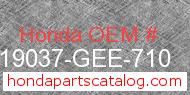 Honda 19037-GEE-710 genuine part number image