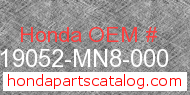 Honda 19052-MN8-000 genuine part number image