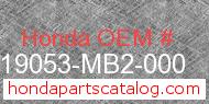 Honda 19053-MB2-000 genuine part number image