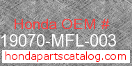 Honda 19070-MFL-003 genuine part number image