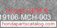 Honda 19106-MCH-003 genuine part number image