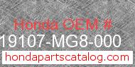 Honda 19107-MG8-000 genuine part number image