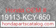 Honda 19113-KCY-650 genuine part number image