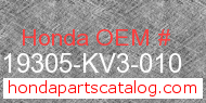 Honda 19305-KV3-010 genuine part number image