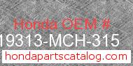 Honda 19313-MCH-315 genuine part number image