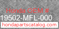 Honda 19502-MFL-000 genuine part number image