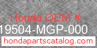 Honda 19504-MGP-000 genuine part number image