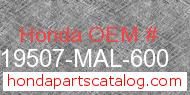 Honda 19507-MAL-600 genuine part number image