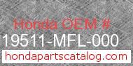 Honda 19511-MFL-000 genuine part number image