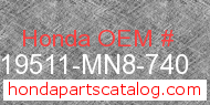 Honda 19511-MN8-740 genuine part number image