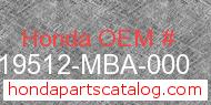 Honda 19512-MBA-000 genuine part number image