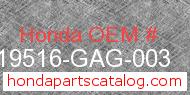 Honda 19516-GAG-003 genuine part number image