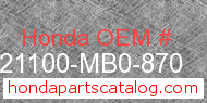 Honda 21100-MB0-870 genuine part number image