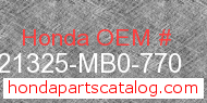 Honda 21325-MB0-770 genuine part number image