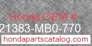 Honda 21383-MB0-770 genuine part number image