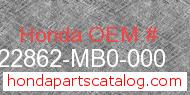 Honda 22862-MB0-000 genuine part number image
