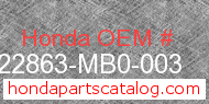 Honda 22863-MB0-003 genuine part number image