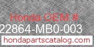 Honda 22864-MB0-003 genuine part number image