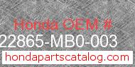 Honda 22865-MB0-003 genuine part number image