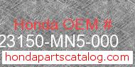 Honda 23150-MN5-000 genuine part number image