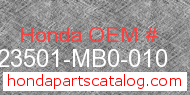 Honda 23501-MB0-010 genuine part number image