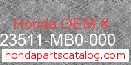 Honda 23511-MB0-000 genuine part number image