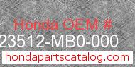 Honda 23512-MB0-000 genuine part number image