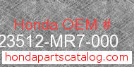 Honda 23512-MR7-000 genuine part number image
