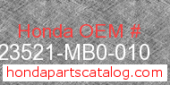 Honda 23521-MB0-010 genuine part number image