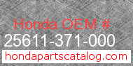 Honda 25611-371-000 genuine part number image